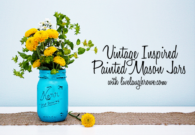 Painted Mason Jars with Wild Flowers