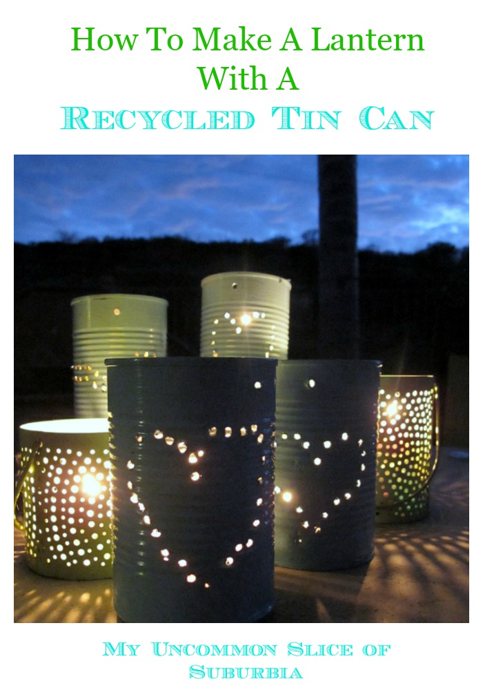 How to Make a lantern with a recycled tin can