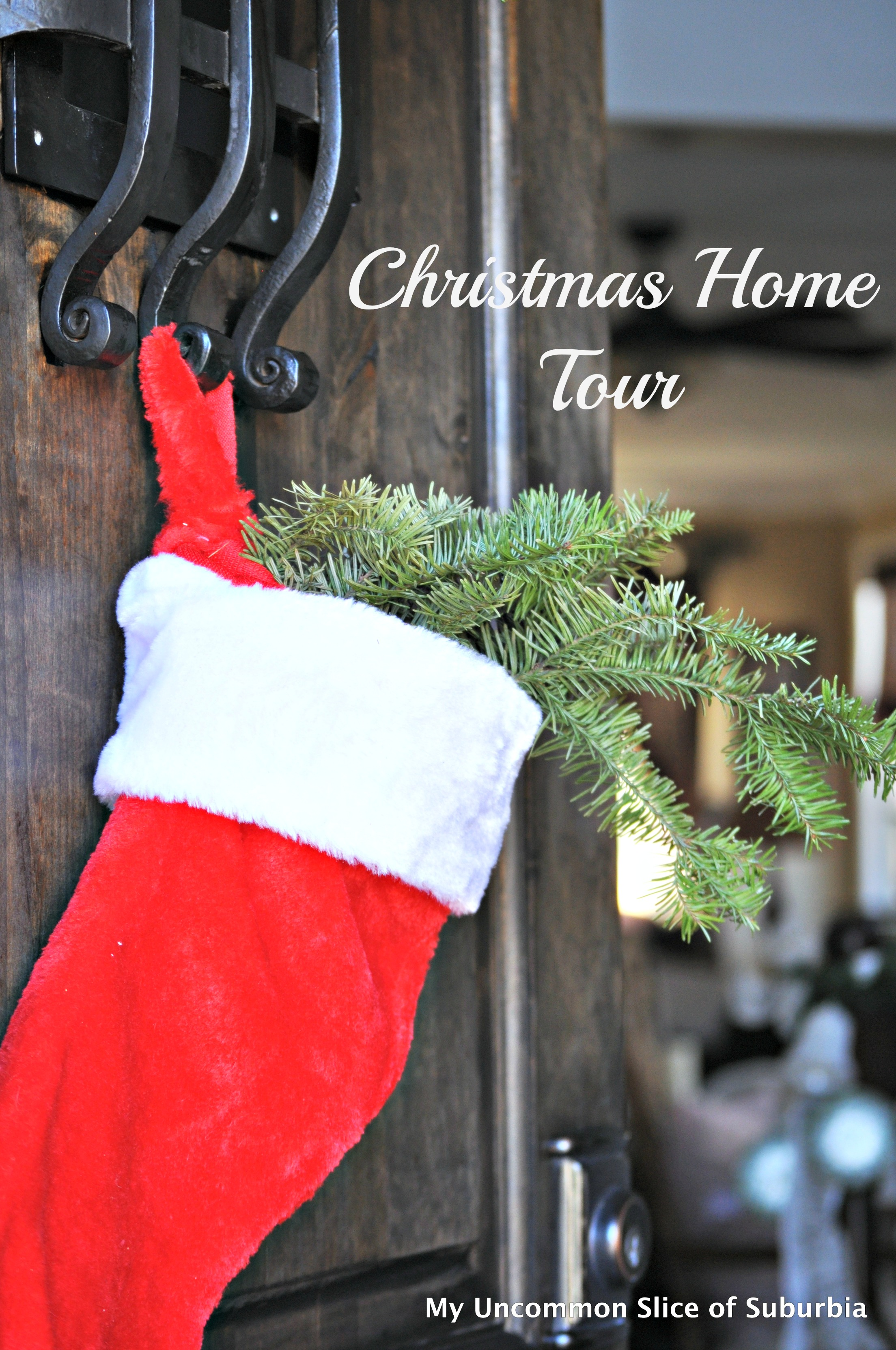 Christmas House Tour Part II - My Uncommon Slice of Suburbia