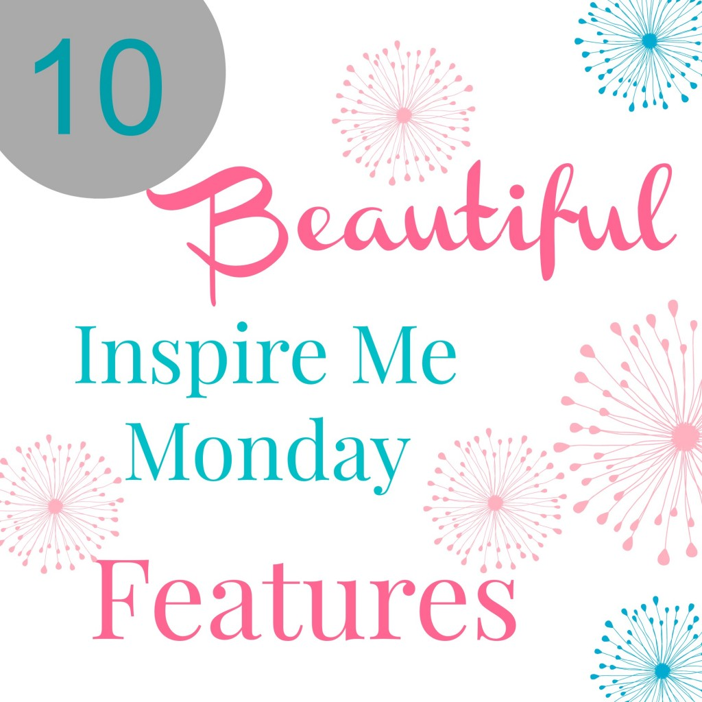 inspire me monday features