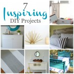 7 Inspiring DIY Projects
