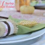 A Thanksgiving Tablescape & Burlap Napkin Holders