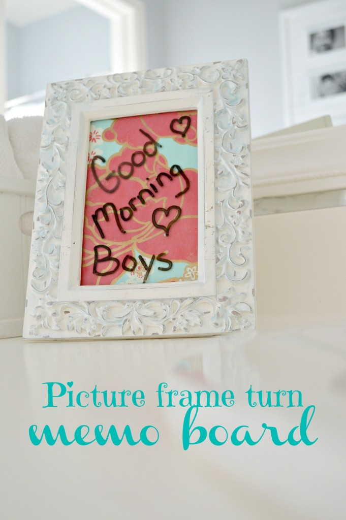 Turn a picture from into a memo board that you can write on with a dry erase marker