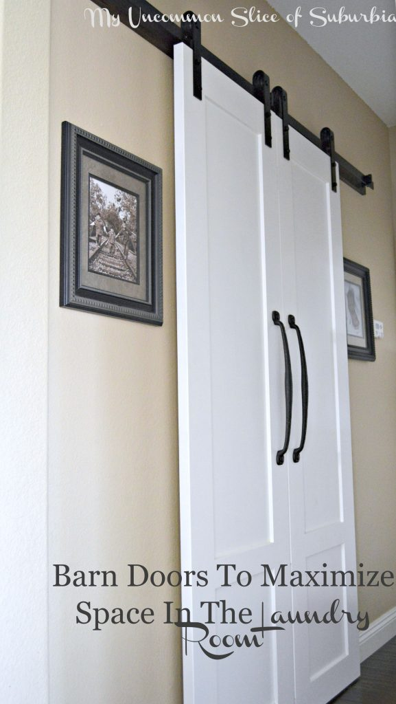 Barn Doors to Maximize space in the laundry room