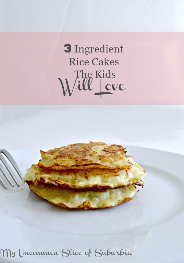 Three ingredient rice cakes the kids will love