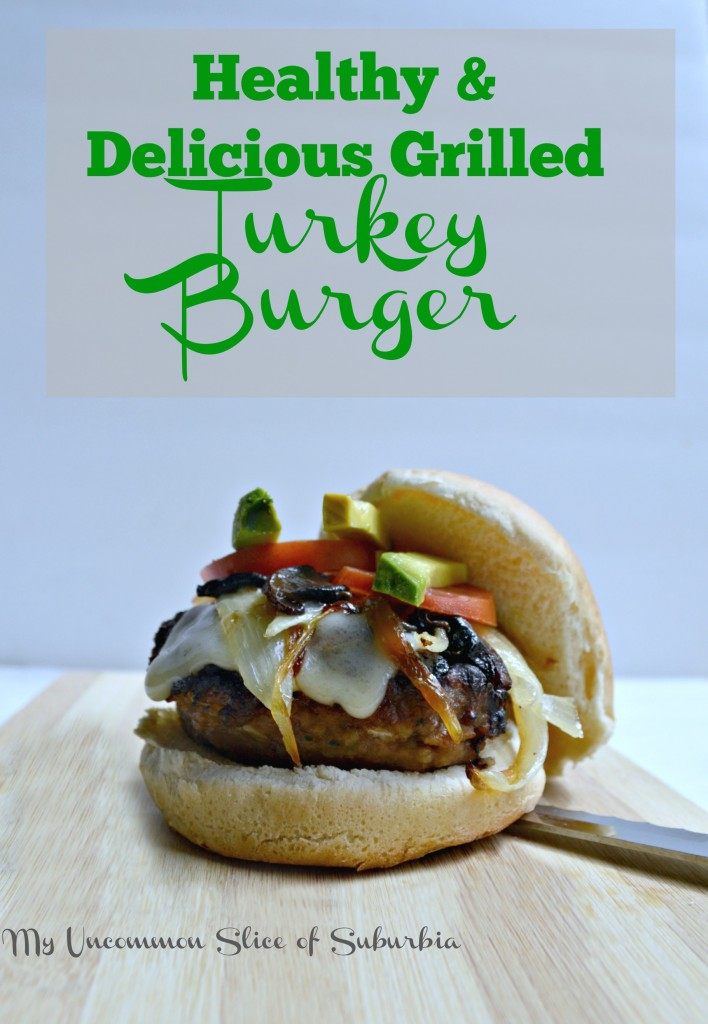 Healthy and Delicious Grilled Turkey burger