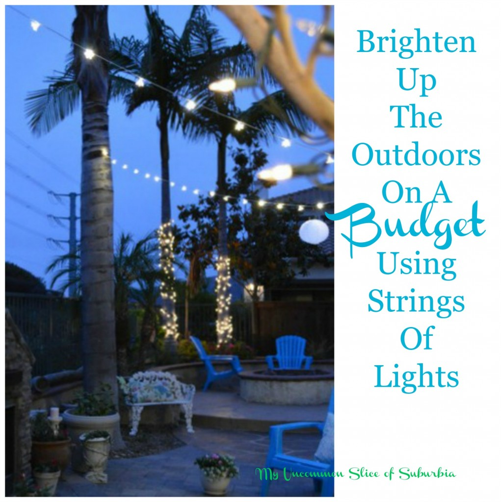 Brighten Up the Outdoors using strings of lights