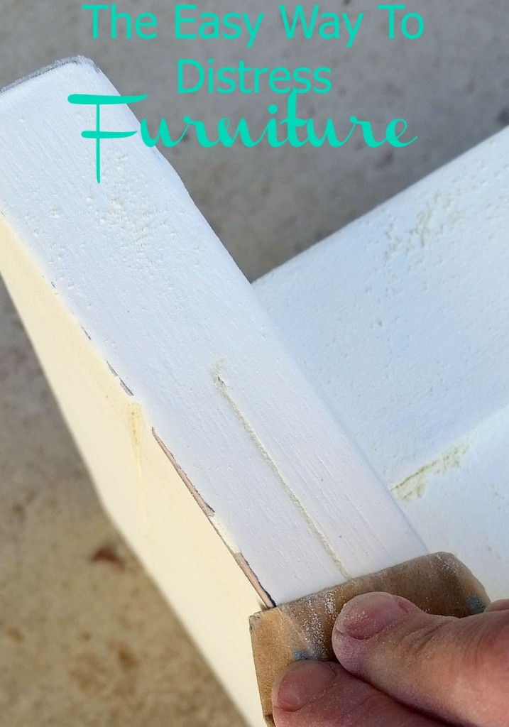 Use sand paper to distress furniture, so easy!
