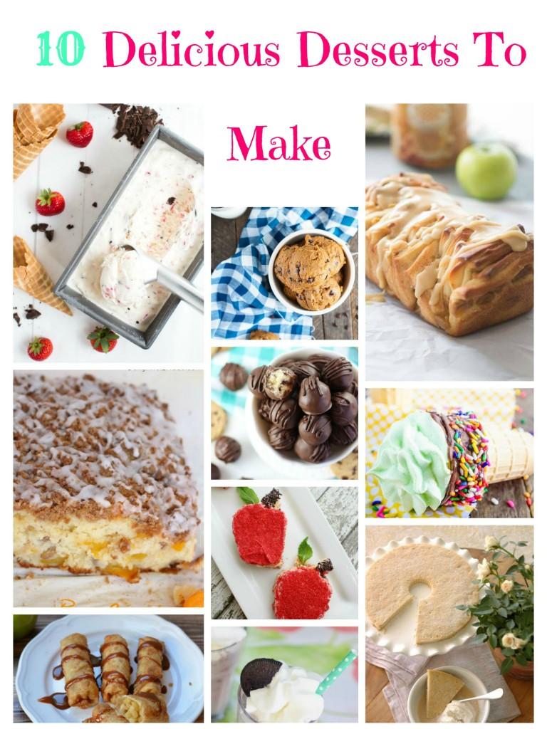 10 Delicious Desserts To Make