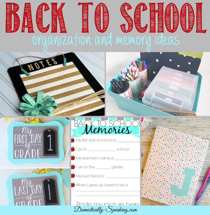 Great-Back-to-School-Ideas-get-organized-and-make-some-memories
