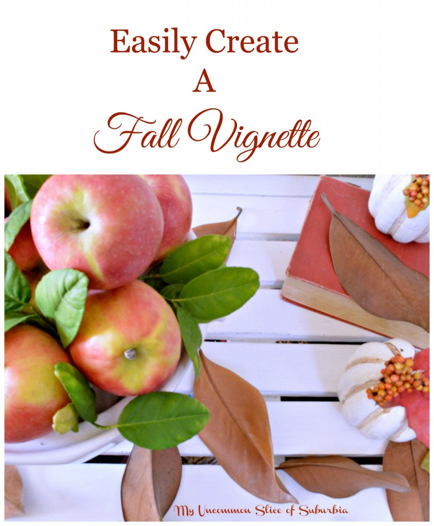 how to easily create a fall vignette