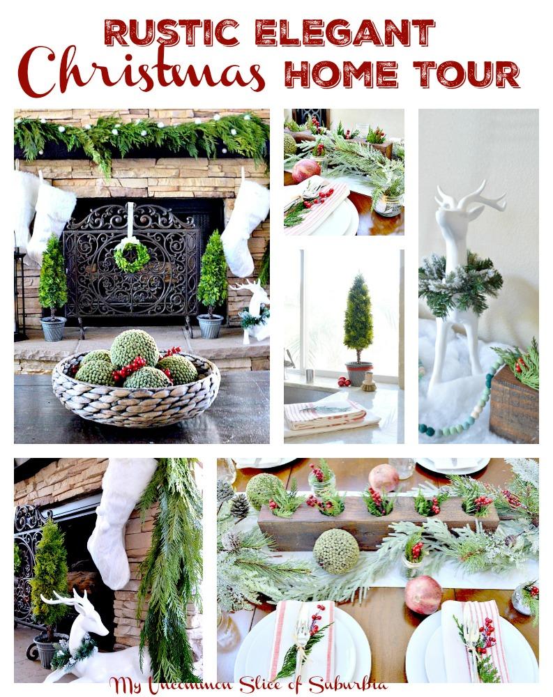 Rustic Elegant Christmas Home Tour