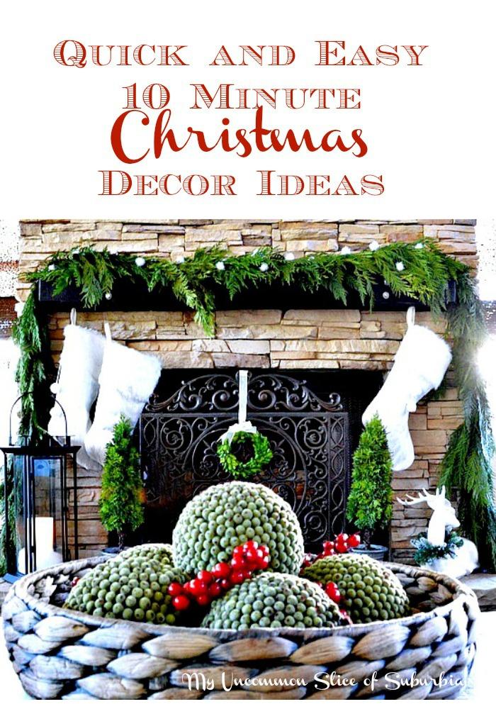 10 Minute Christmas Decor