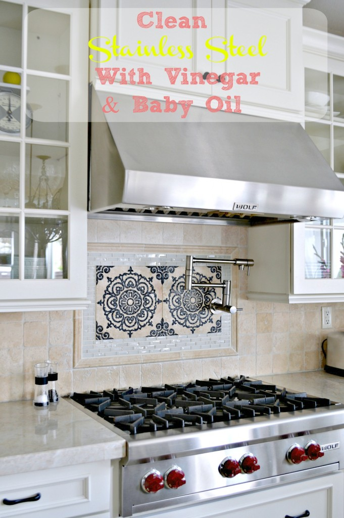 Clean stainless steel with Vinegar and Baby Oil