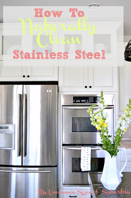 How to Naturally Clean Stainless Steel