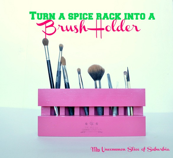 Turn a spice rack into a brush holder with a coat of spray paint, so simple!