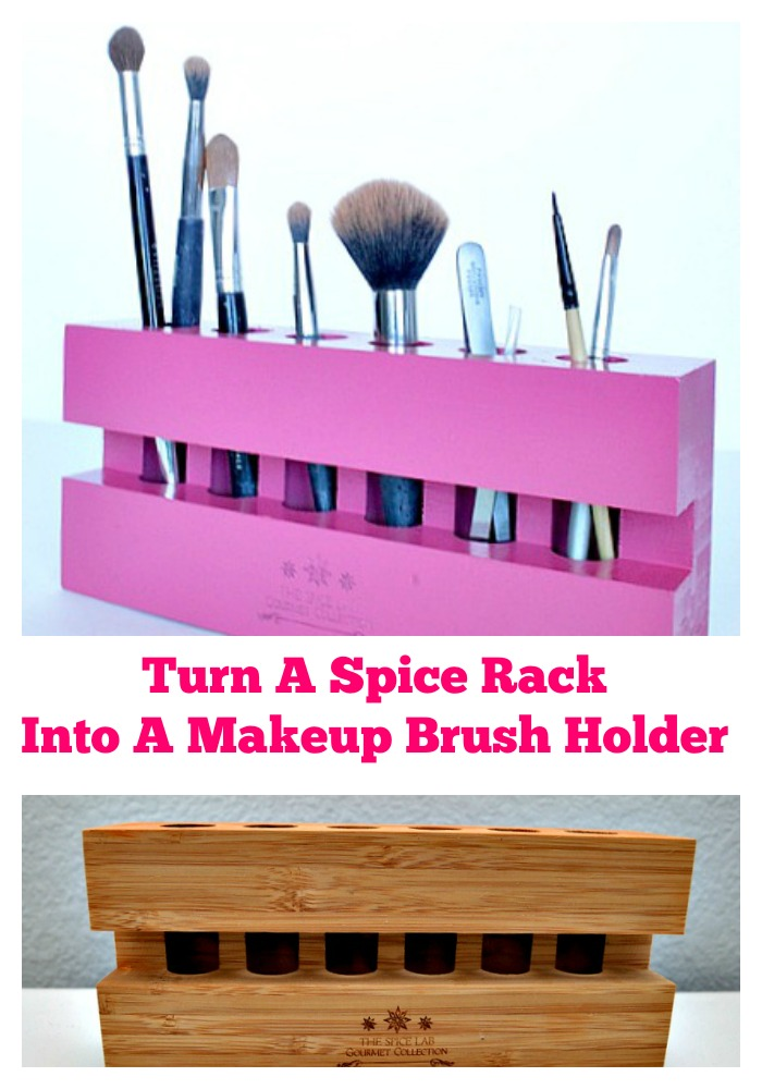 Turn a spice rack into a makeup brush holder so simple and easy!