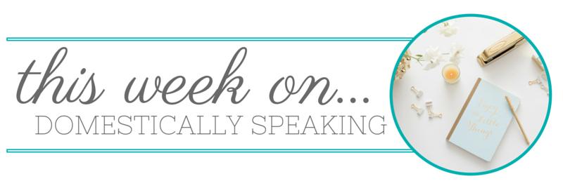 Inspire Me Monday grafic domestically-speaking