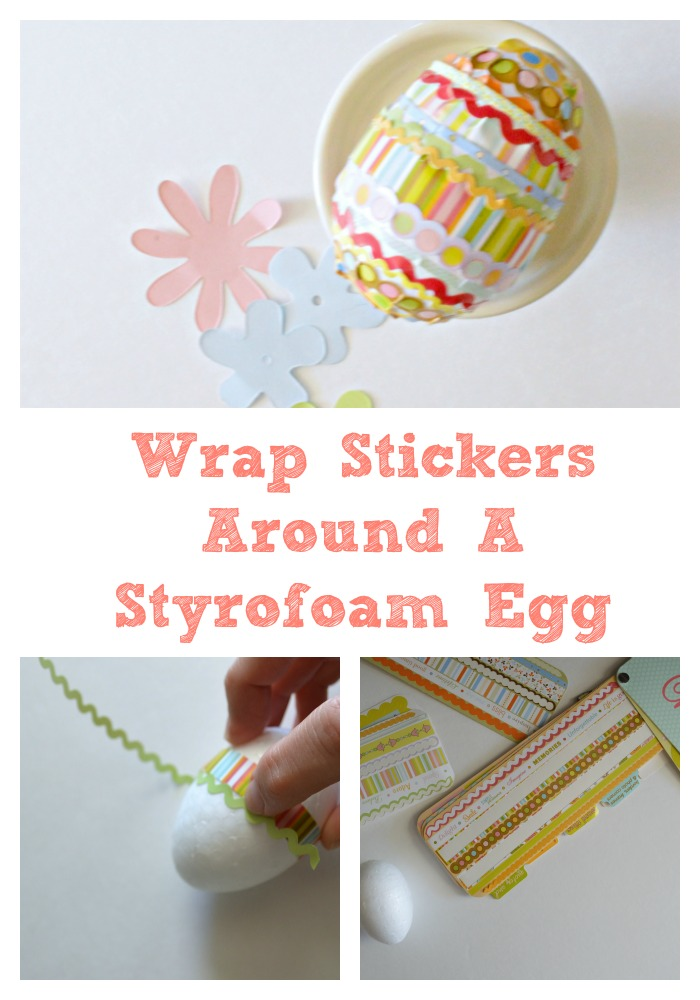 Wrap Stickers Around a styrofoam egg the Easter for a fun craft