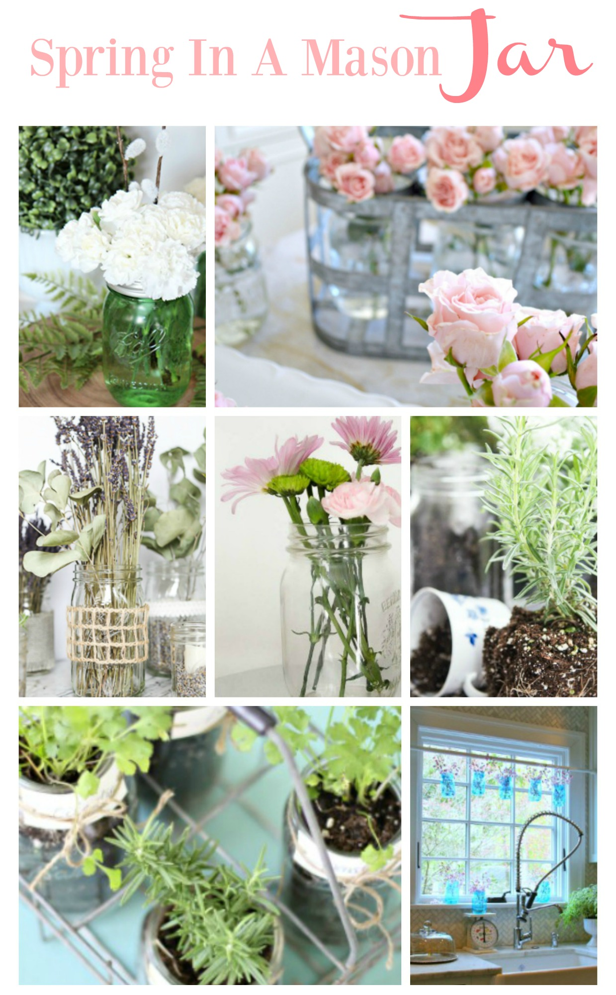 Spring in a mason jar 7 wonderful ideas!