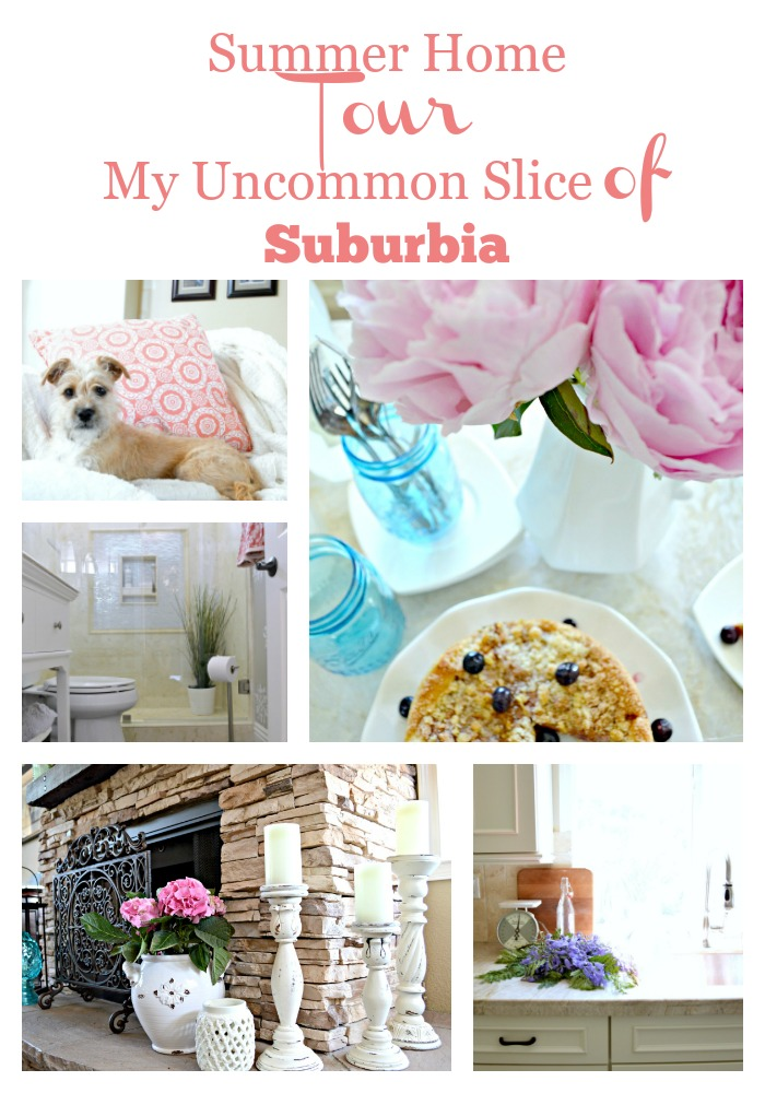 Summer Home Tour 2016 My Uncommon Slice of Suburbia