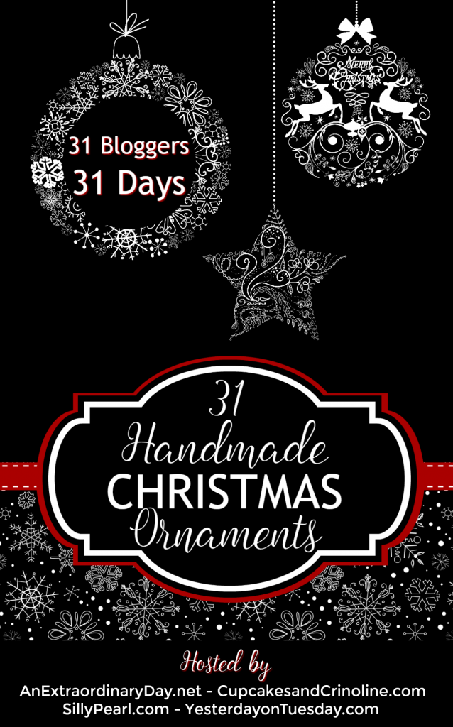 31-handmade-christmas-ornaments-brought-to-you-by-31-bloggers-over-31-days-anextraordinaryday-net