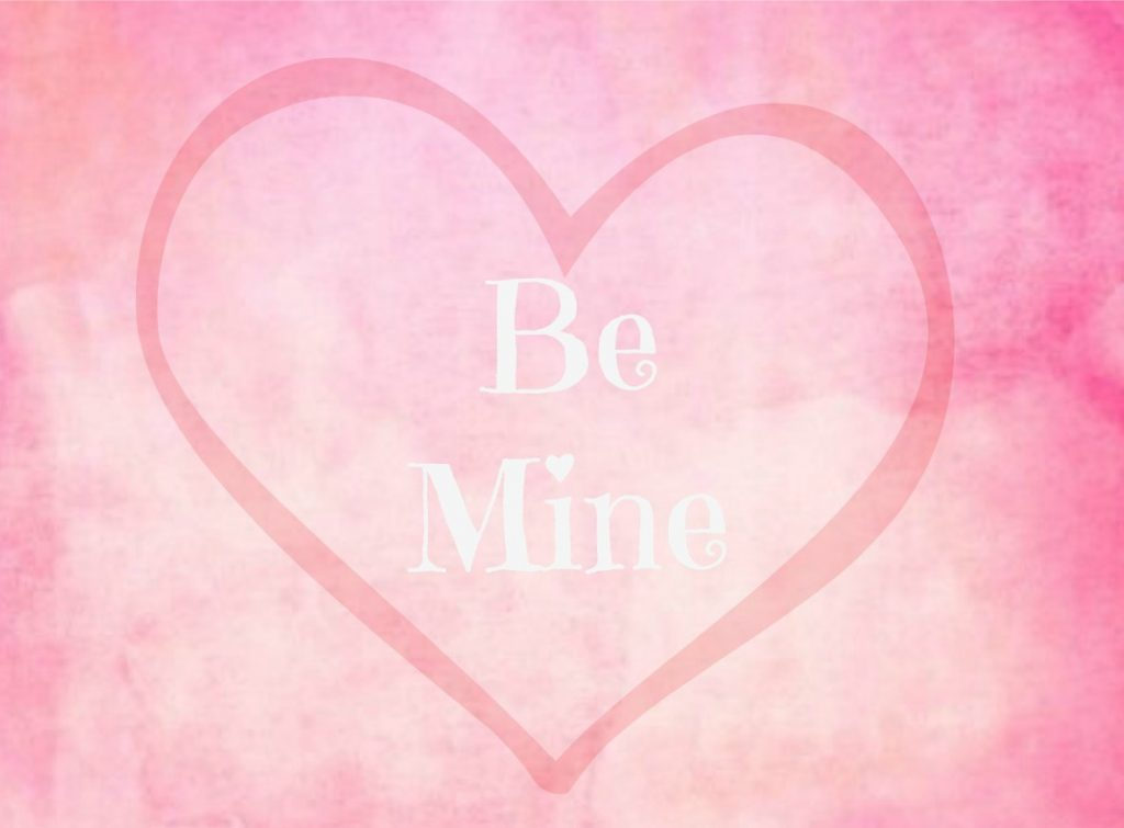be mine Free Valentine Printable