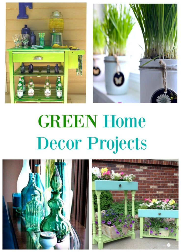 Green Home Decor Projects