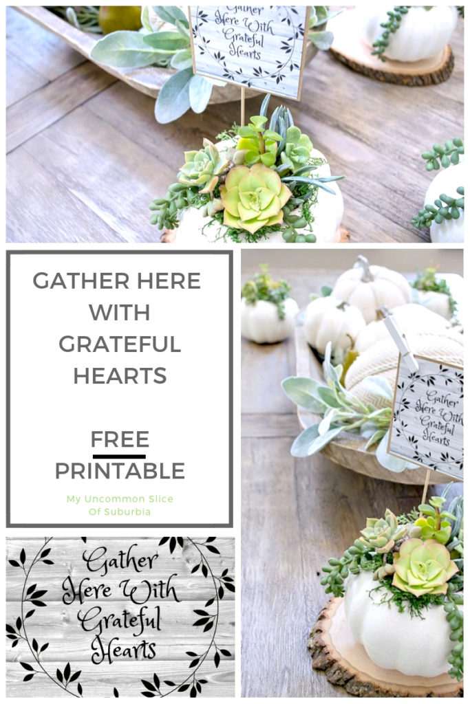 Free Printable, Gather Here With Grateful Hearts, from My Uncommon Slice of Suburbia