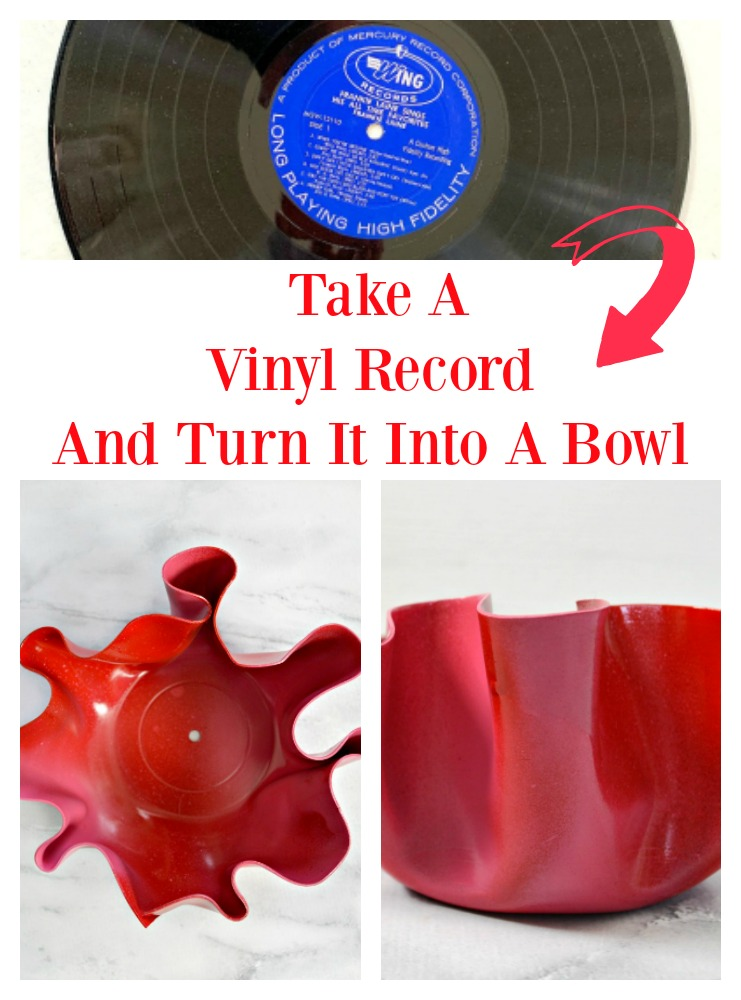 How to Make A Bowl Out Of A Vinyl Record