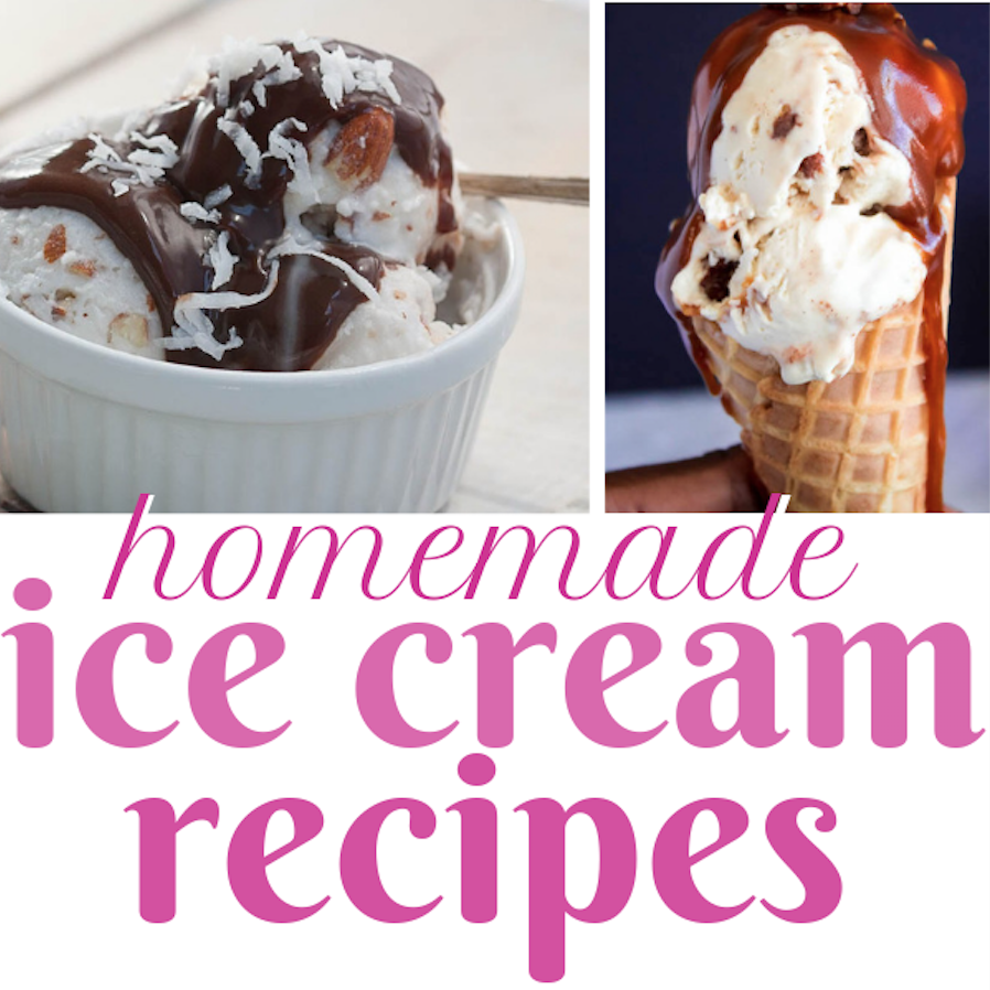 Delicious Homemade Ice Cream Recipes you can make at home